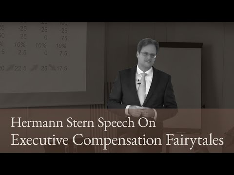 Hermann Stern Speech On Executive Compensation Fairytales for CFA Institu