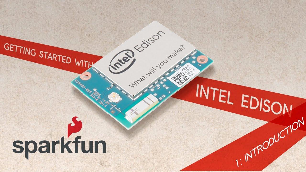 Intel® Edison - DEV-13024 - SparkFun Electronics
