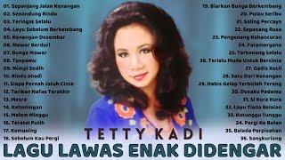 TETTY KADI FULL ALBUM [Lagu Kenangan Terbaik] Lagu Lawas Indonesia Pilihan Terbaik Enak Didengar
