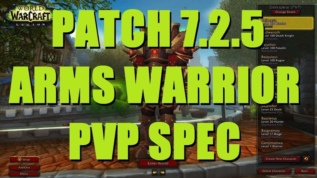 Bajheera 7 2 5 Arms Warrior Pvp Talent Spec Guide Wow Legion Warrior Pvp Youtube