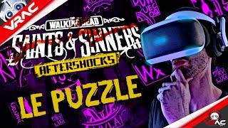 The Walking Dead Saint and Sinners Aftershock Le puzzle enfin résolu ? #PSVR / #PS4 / #PS5