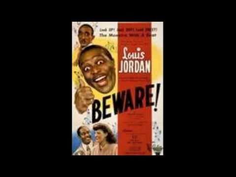 Beware - Louis Jordan