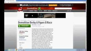 How to download demolition derby and figure 8 race sucsessfully