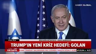 Golan Tepelerinin Önemi ve Trump'ın Golan Tepeleri Kararına Dünyadan Tepkiler