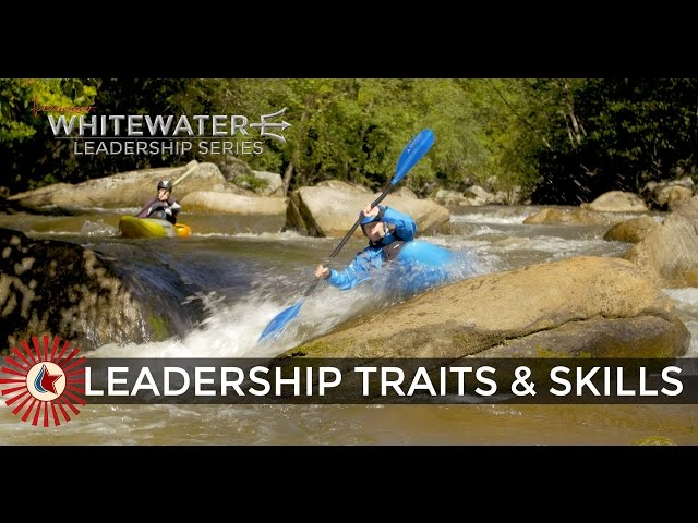 WHITEWATER LEADERSHIP: HOW TO LEAD