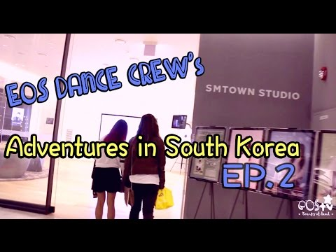 [EOS TV] One Fine Day of EXPLORING~    Adventures in South Korea (EP.2)