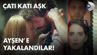 Yasemin ve Demir, Ayşen e yakalandılar!   Çatı Katı Aşk 12 Bölüm