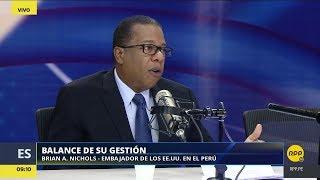 Última entrevista a Brian Nichols como embajador de Estados Unidos en Perú │RPP