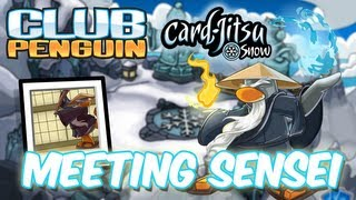 Club Penguin: Meeting Sensei/Visiting Sensei's Igloo (Card Jitsu Party 2013)