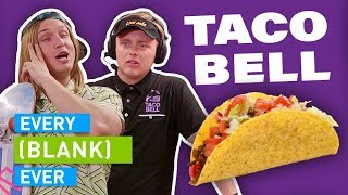 Download EVERY TACO BELL EVER Mp3 and Videos