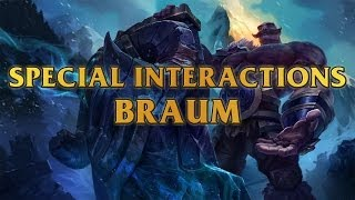 Braum Special Interactions Towards Tryndamere,Annie,Gragas,Vi,Alistar,Caitlyn,Draven And More
