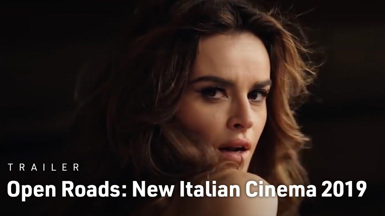 Download Open Roads: New Italian Cinema 2019 | Trailer | June 6-12