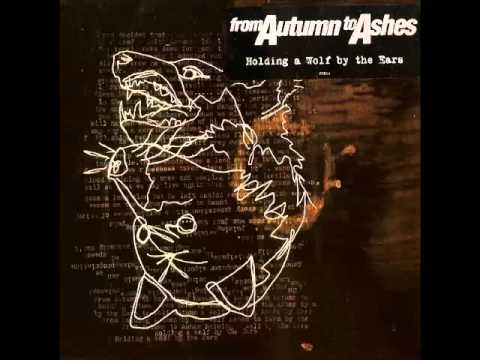 From Autumn to Ashes - Holding a Wolf by the Ears (2007)