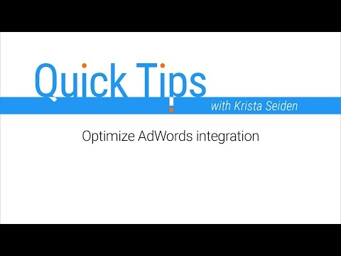 Quick Tips: New Optimize and AdWords Integration