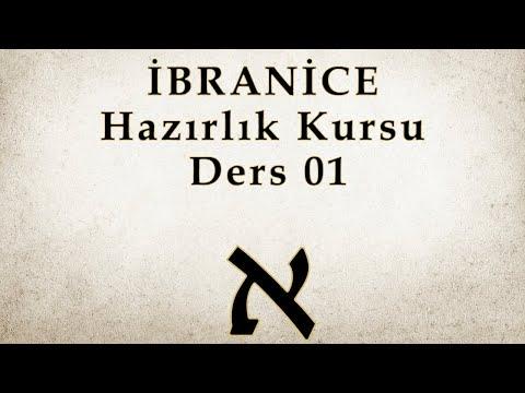 İbranice Kursu - 2019 Güz Dönemi - Hazırlık Kursu - Ders 01