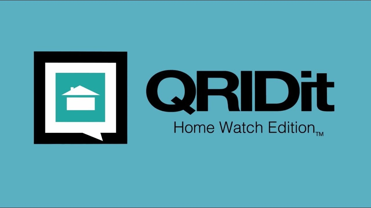 QRIDIT Home Watch Client Introductory Video
