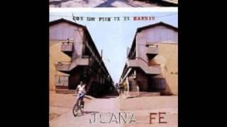 Juana Fe - Con los pies en el barrio (Completo)