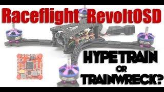 RaceFlight RevoltOSD : Hypetrain or Trainwreck??