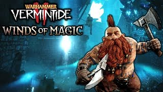 Vermintide 2 WINDS OF MAGIC DLC IS INSANE! - Welcome to the Slayer Thunderdome