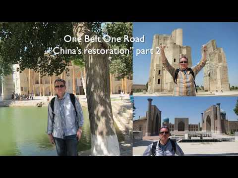 One Belt one Road analyzed by Fabrizio Goldoni (Part 2 : China's Restoration)