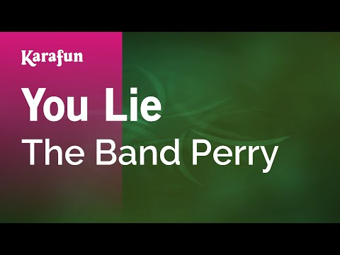 Karaoke You Lie  The Band Perry *