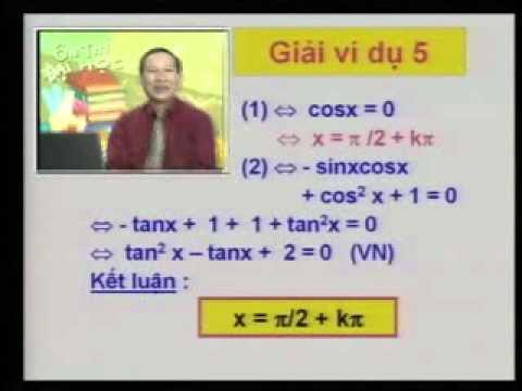 Ôn thi Đại học: Phương trình lượng giácP1 2