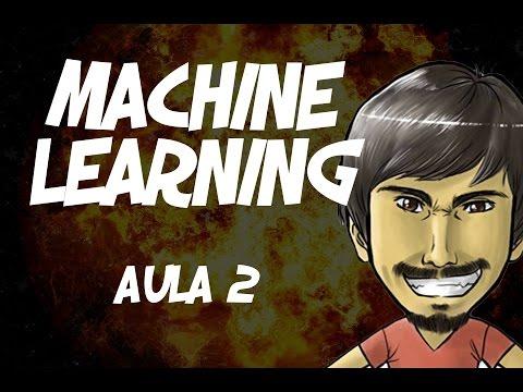 Machine Learning (Aula 2) - Explicação sobre o que é Machine Learning