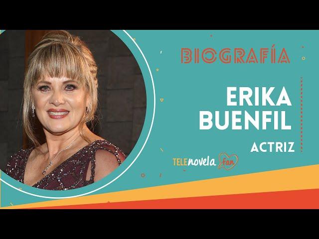 Biografía Erika Buenfil