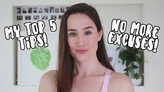 5 Tips to Starting a Fit Lifestyle | Stop Making EXCUSES!