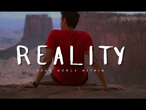 Reality - Motivational Video