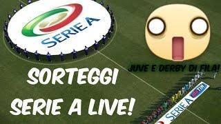 ROMA-JUVENTUS ALLA FINE!!!!! (SORTEGGI LIVE CALENDARIO SERIE A 2016-17)