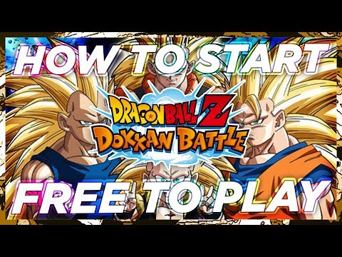 HOW TO START A F2P ACCOUNT ON DOKKAN!   DBZ Dokkan Battle