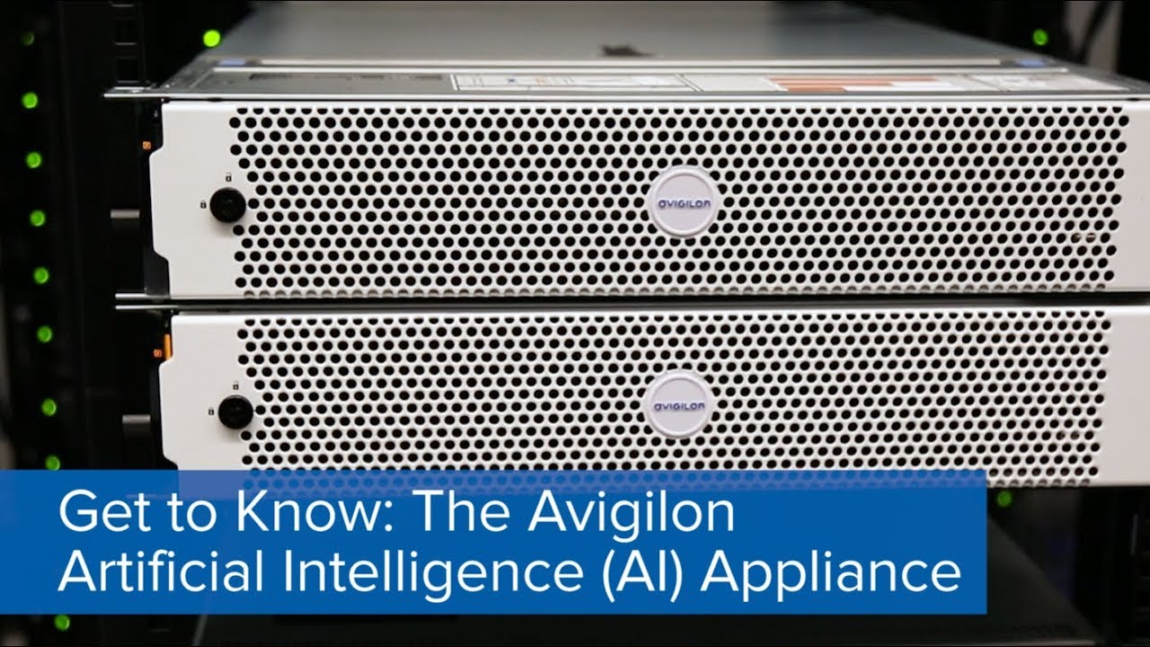 Get to Know | Avigilon AI Appliance