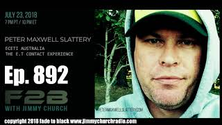 Ep. 892 FADE to BLACK Jimmy Church w/ Peter Maxwell Slattery : ECETI Australia : LIVE