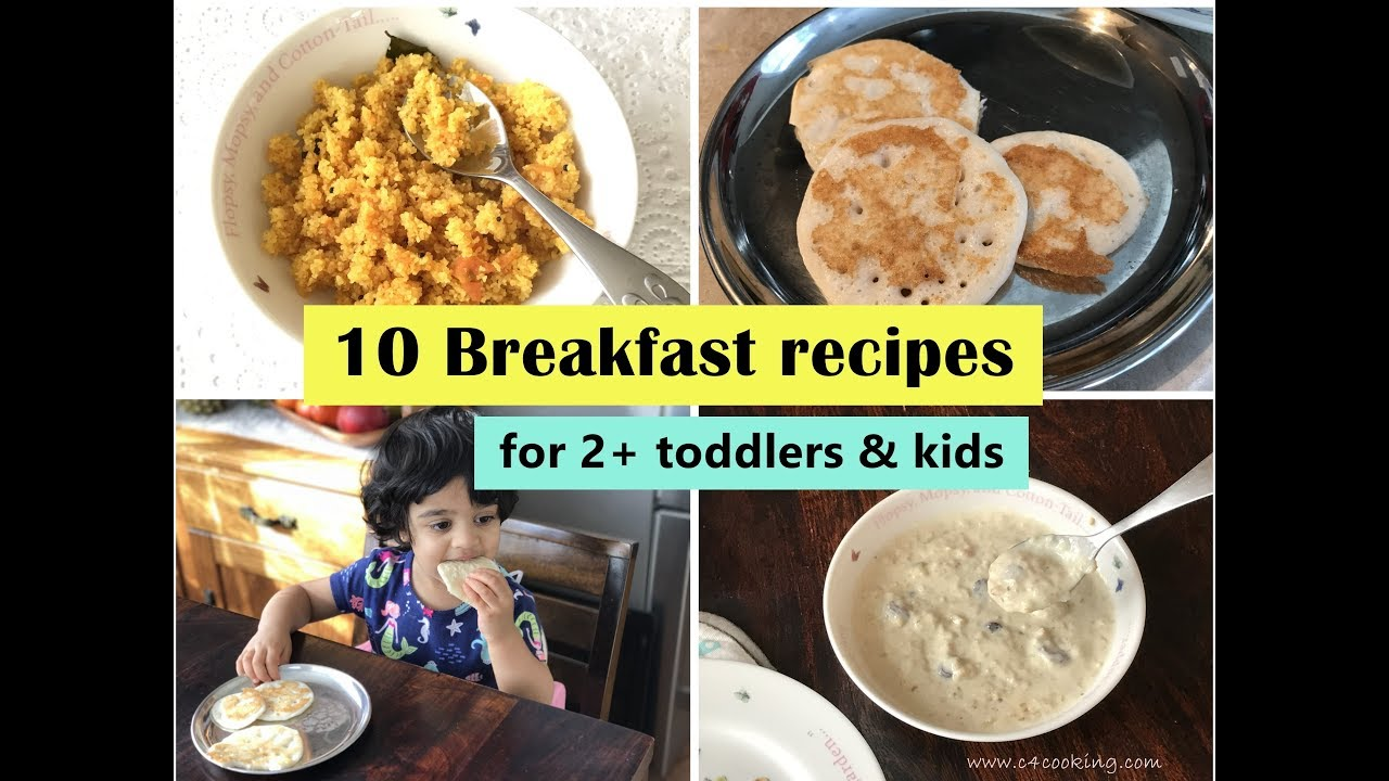 10 Breakfast Recipes For 2 Toddlers Kids Indian Toddler Kids Breakfast Recipes