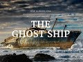 The Ghost Ship. José Alberto Pina. GCWO.