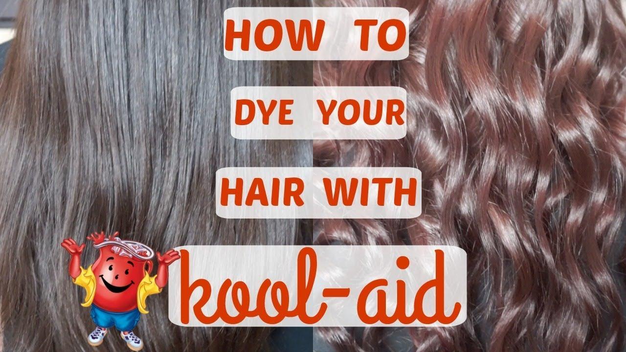 HOW TO DYE YOUR HAIR WITH KOOL-AID | SUMMER FUN | CUSTOM HAIR ...