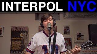 Interpol - NYC (Cover by Joe Edelmann)