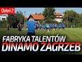 Dzie? 2 w FABRYCE PI?KARSKICH TALENTÓW Dinamo Zagrzeb