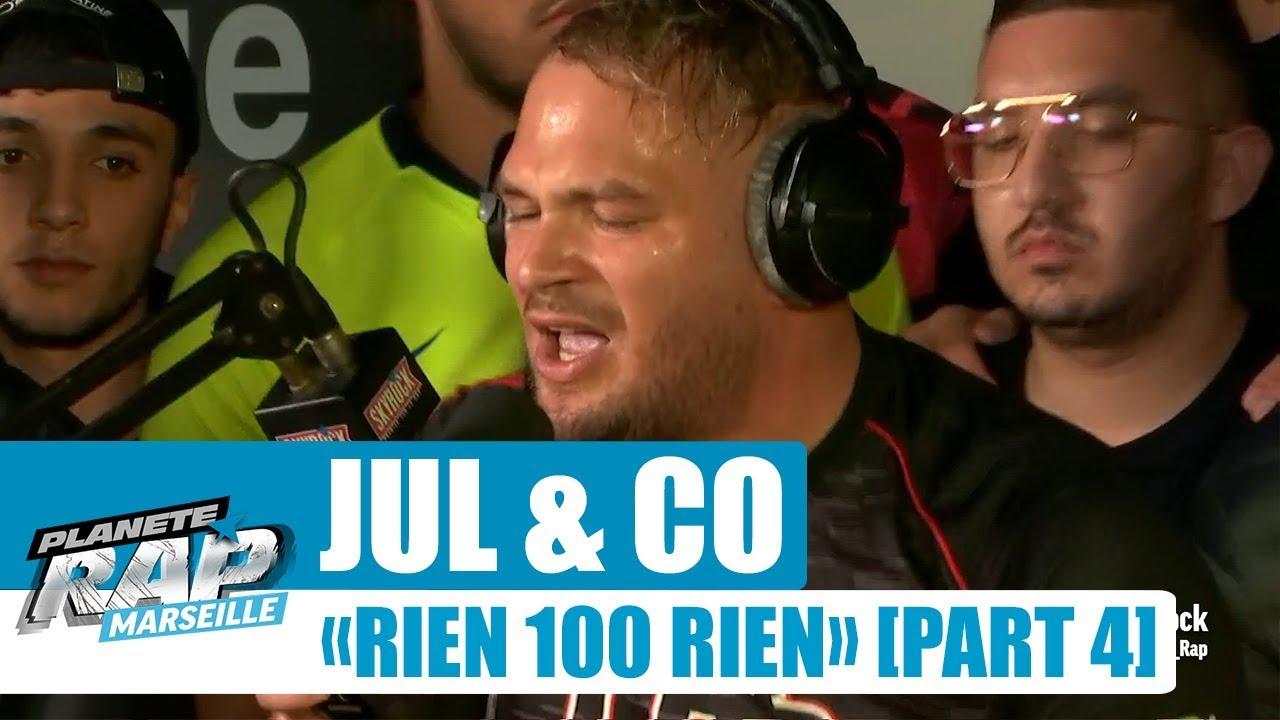 """Jul & Co - Session Freestyle """"Rien 100 rien"""" [Part 4] #PlanèteRap"""