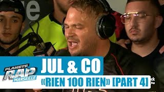 "Jul & Co - Session Freestyle ""Rien 100 rien"" [Part 4] #PlanèteRap"