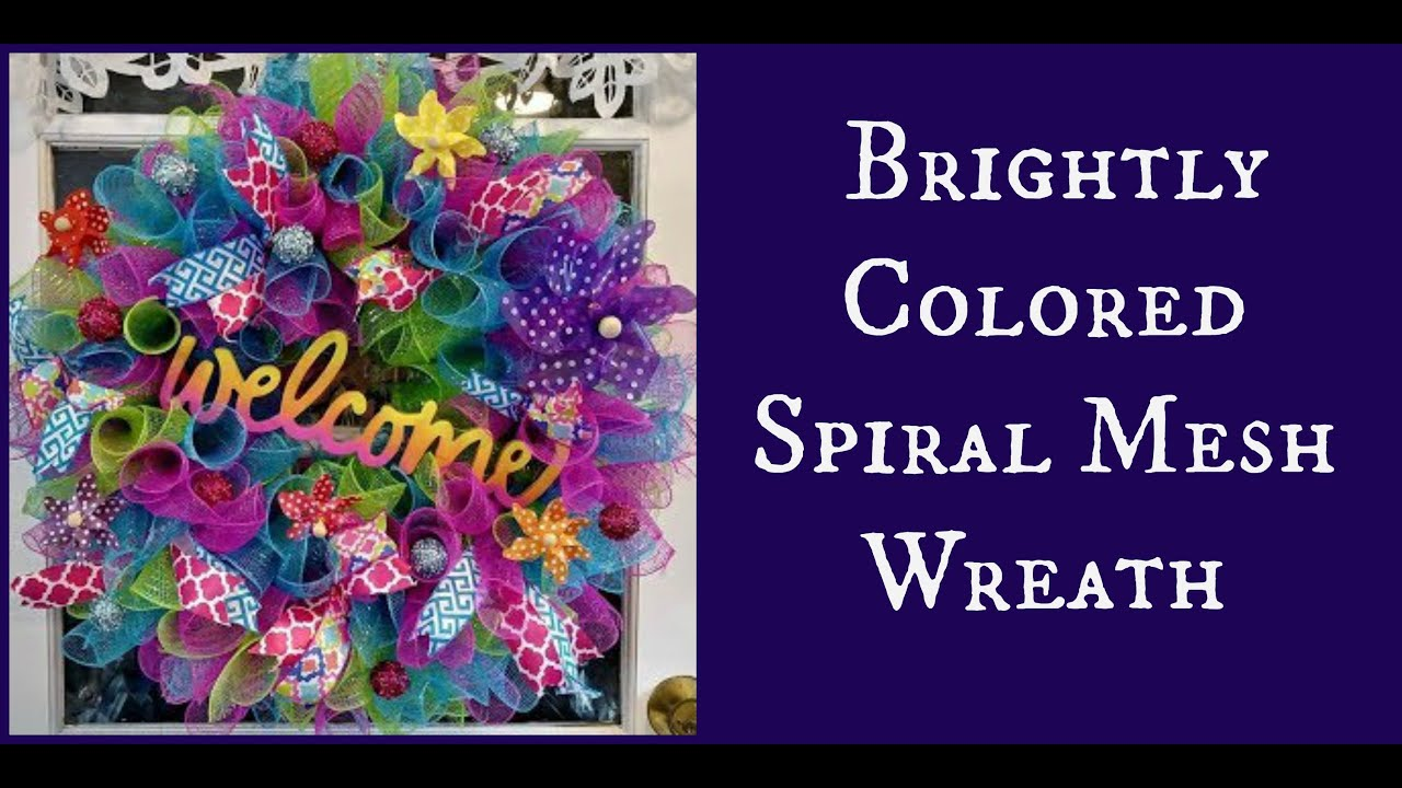 Diy Brightly Colored Spiral Mesh Wreath Youtube