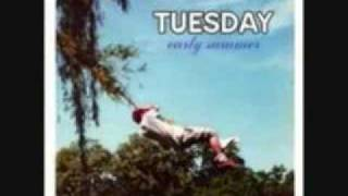 Tuesday - It