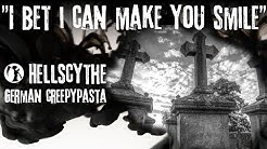 "Creepypasta ""I bet I can make you smile""  German/Deutsch"