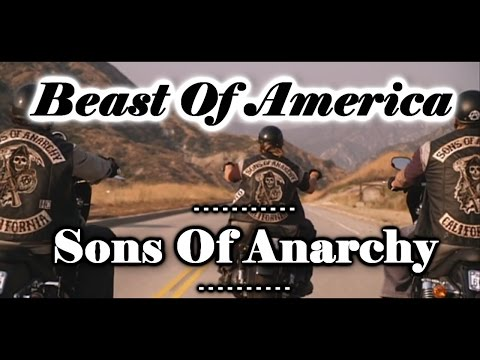 Sons Of Anarchy ||  Beast Of America (SOA Tribute)