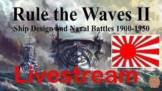 Rule the Waves 2 - New Naval Fleet Management & Combat - Japan Stream - 01