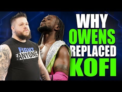 Real Reasons Why Kevin Owens Replaced Kofi Kingston at WWE Fastlane (Smackdown Live 26 Feb 2019)