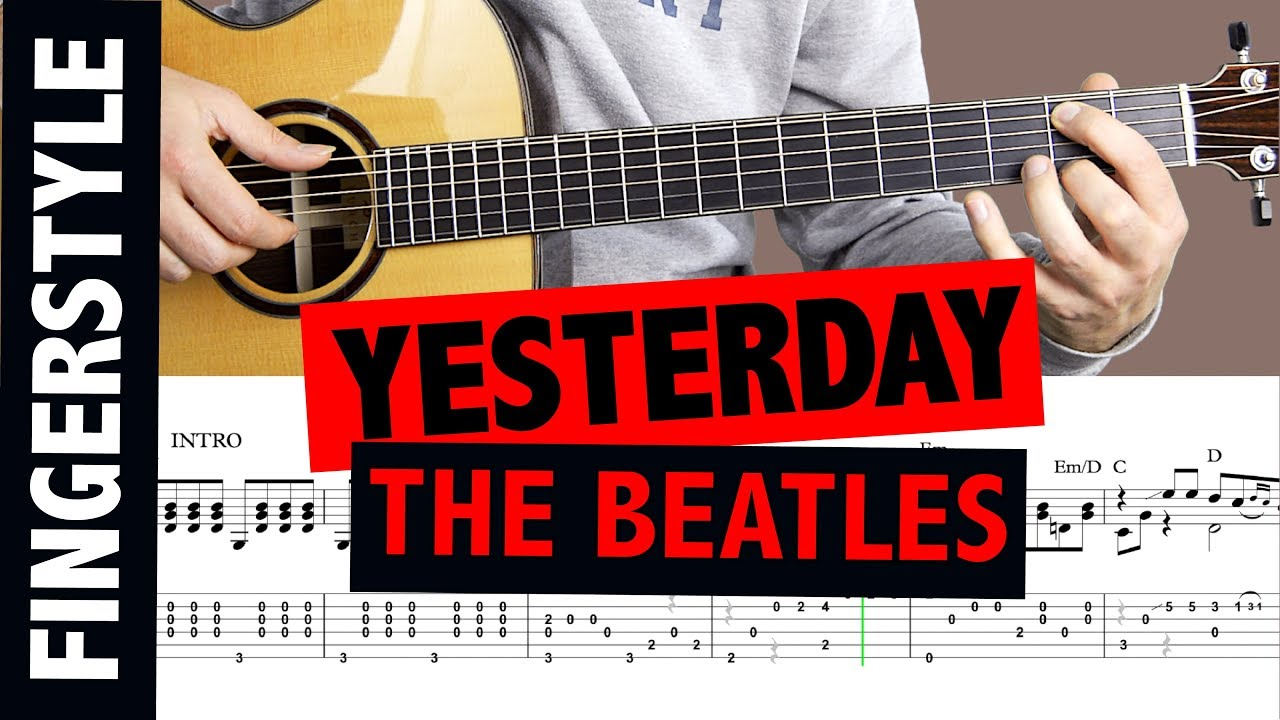 The Beatles - Yesterday // Fingerstyle Guitar Tutorial ...