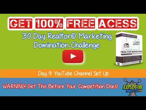 Day 9: YouTube Channel Set Up | Real Estate Lead Generation Marketing for Realtors©