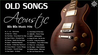 Acoustic Old Songs 80s 90s | The Best Songs of 80s 90s | 80s 90s Music Hits
